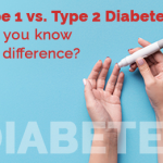 Type 1 vs. Type 2 Diabetes – What's the Difference? - USConnect Blog
