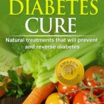 Type 2 Diabetes Cure: Natural Treatments that will Prevent and Reverse  Diabetes (Natural Health Books) - Kindle edition by Owen, Wendy. Health,  Fitness & Dieting Kindle eBooks @ Amazon.com.