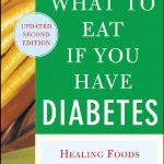 What to Eat if You Have Diabetes (revised): Healing Foods that Help Control  Your Blood Sugar: Keane, Maureen, Chace, Daniella: 9780071473972:  Amazon.com: Books