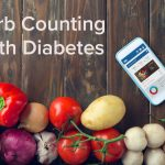 Counting Carbs and Diabetes: What You Should Know