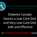 Diabetes Canada Deems Low Carb and Very Low Carb Diets Effective