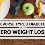 Reverse Type 2 Diabetes with ZERO Weight Loss!
