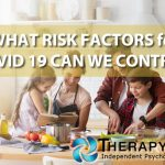 WHAT RISK FACTORS for COVID 19 CAN WE CONTROL? | Therapy in Los Angeles