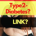Do You Know Belly Fat Linked To Type-2 Diabetes? - Click To Secrets