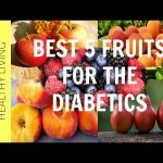 Best 5 Fruits for the Diabetics   What Fruits are Good for Diabetics    Superfoods for Diabetics - YouTube