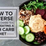 How to Reverse Type 2 Diabetes While Eating a High-Carb Diet