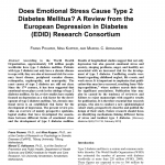 PDF) Does Emotional Stress Cause Type 2 Diabetes Mellitus? A Review from  the European Depression in Diabetes (EDID) Research Consortium