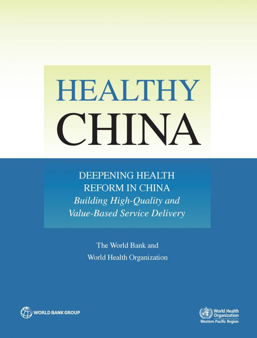 Healthy China: Deepening Health Reform in China by World Bank Group  Publications - issuu