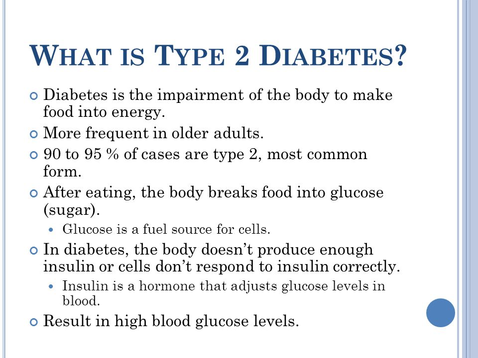 T YPE 2 DIABETES By: Candice Carlson November 21, ppt download