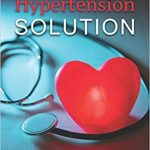 REVEALED: How I Naturally Reverse my High Blood Pressure (Hypertension)  within 17 days - Vanguard News