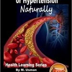 Top 12 Natural Remedies To Get Rid Of Hypertension - Health Beckon