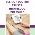 White coat syndrome! Is your doctor causing your high blood pressure? -  Generation Calm