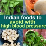 41 Indian Foods to avoid with High Blood Pressure | TarlaDalal.com