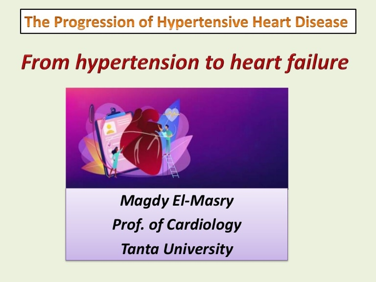 The Progression of Hypertensive Heart Disease.From hypertension to he…