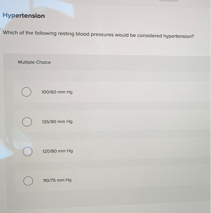 Hypertension Which of the following resting blood | Chegg.com