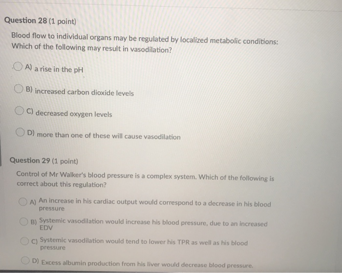 Question 28 (1 point) Blood flow to individual organs | Chegg.com