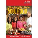 The Family Style Soul Food Diabetes Cookbook by Roniece Weaver
