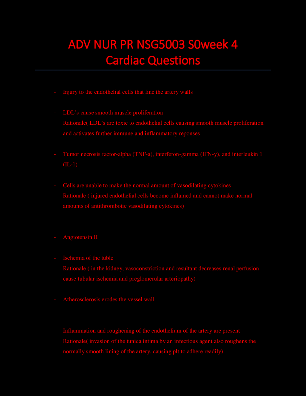 South University, Savannah - ADV NUR PR NSG5003 S0week 4 cardiac questions.  Answers and Rationale | This or that questions, South university, Cardiac