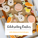 Best Easter ideas for families with diabetes or food allergies - Butler and  Grace Ltd