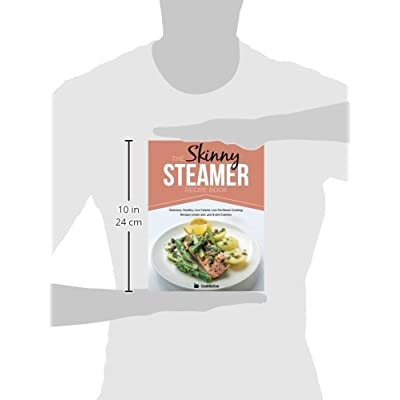 Buy The Skinny Steamer Recipe Book: Delicious Healthy, Low Calorie, Low Fat  Steam Cooking Recipes Under 300, 400 & 500 Calories Paperback – October 8,  2014 Online in Slovakia. 1909855677