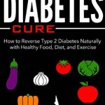 Natural Remedies for Type 2 Diabetes (Infographic)