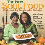 The New Soul Food Cookbook for People with Diabetes, 3rd Edition book…