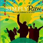 Simply Raw: Reversing Diabetes in 30 Days   Fact Checking Project