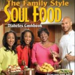 Download [PDF] The New Soul Food Cookbook for People with Diabetes,