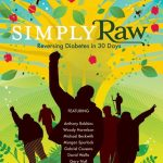 Simply Raw: Reversing Diabetes in 30 Days, with Dr. Gabriel Cousens in  Person! / Presented by Plant Based Nation   The Loft Cinema