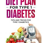 Meal Planning for Children with Type 1 Diabetes - Understanding  Carbohydrates for Optimal Blood Glucose Management