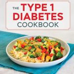 The Type 1 Diabetes Cookbook: Easy Recipes for Balanced Meals and Healthy  Living: Amazon.co.uk: Block, Laurie: 9781641522335: Books