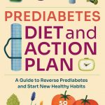 Prediabetes Diet: The Ultimate Plan to Avoid Diabetes - Want to avoid  diabetes? Here's an easy-to-follow healthy eating plan that can help  without making you feel deprived.