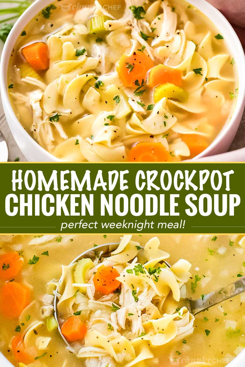 Homemade Crockpot Chicken Noodle Soup - The Chunky Chef