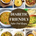40+ Diabetes Friendly Indian Recipes - Piping Pot Curry
