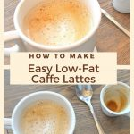 EASY Low-Fat Caffe Lattes - 2 Sisters Recipes by Anna and Liz