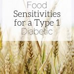 Type 1 Diabetic Food Sensitivities | How to Identify and Live with Them