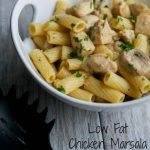 Low Fat Chicken Marsala Rigatoni   Carrie's Experimental Kitchen