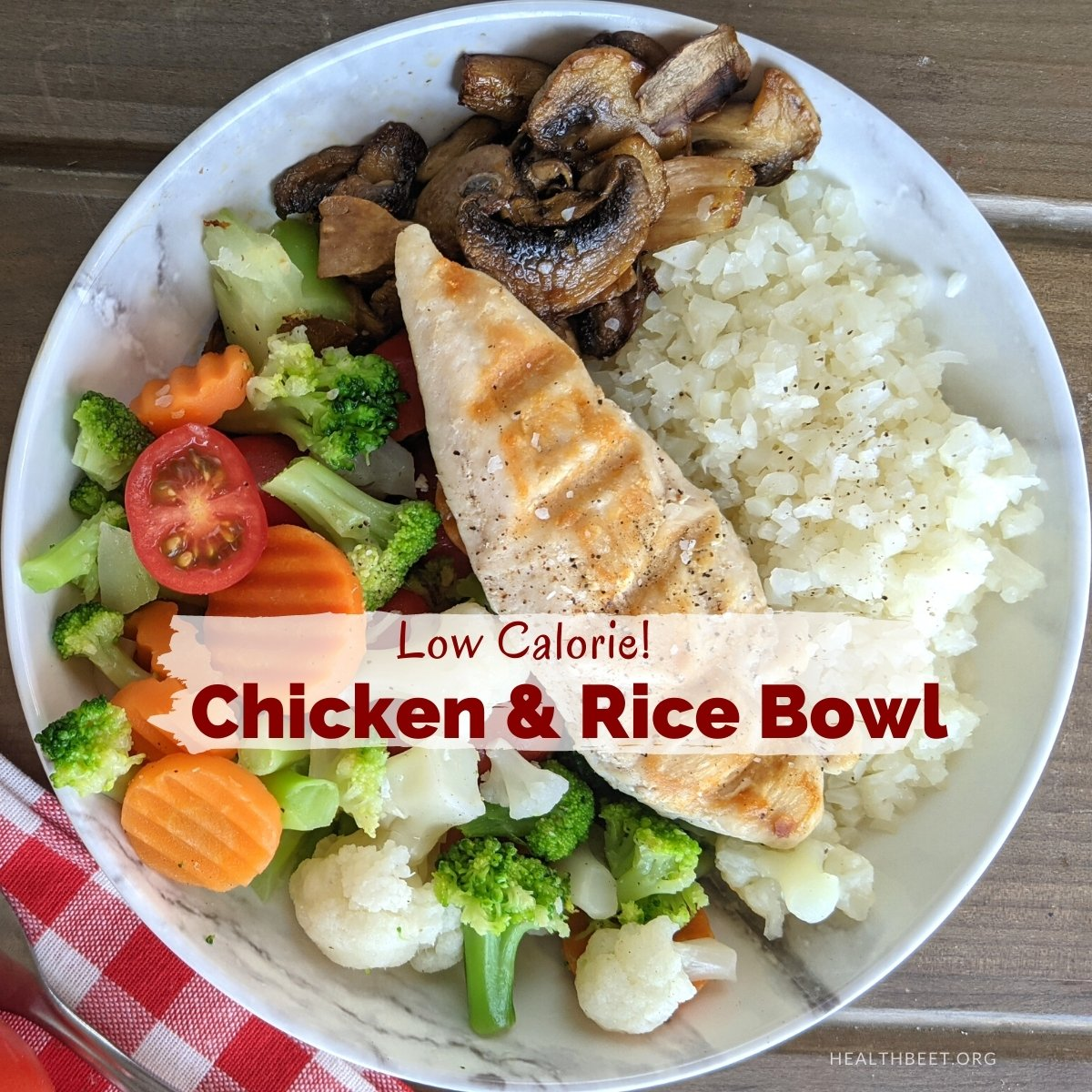 Very Low Calorie Chicken and Rice Bowl Dinner Recipe - Health Beet