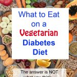What to Eat on a Vegetarian Diabetes Diet