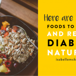 Here are the Best Foods to Control and Reverse Diabetes Naturally —  Isabelle McKenzie