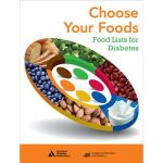Choose Your Foods: Food Lists for Diabetes by Academy of Nutrition and  Dietetics and American Diabetes Association - Amazon.ae
