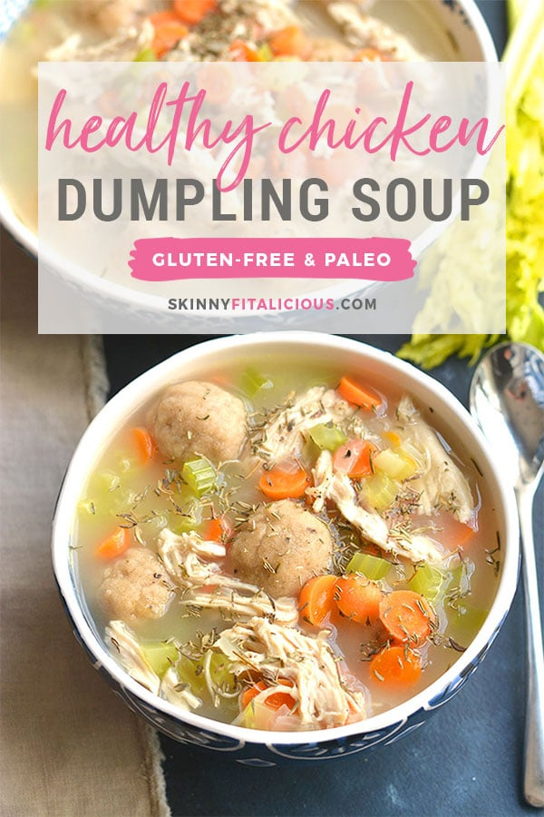Healthy Chicken Dumpling Soup {GF, Low Cal} - Skinny Fitalicious®