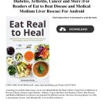 Download Eat Real to Heal Using Food As Medicine to Reverse Chronic D…