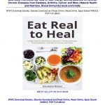 DOWNLOAD IN @^PDF (Eat Real to Heal: Using Food As Medicine to Rever…