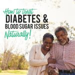 How To Treat Diabetes And Blood Sugar Issues Naturally | FOOD MATTERS®