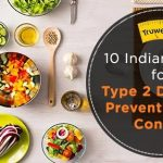 14 Indian Foods for Type 2 Diabetes Prevention and Control - Truweight