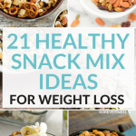 21 Healthy Snack Mix Recipes For Weight Loss (Low Calorie)