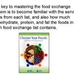 THE FOOD EXCHANGE SYSTEM WHY Prior to the