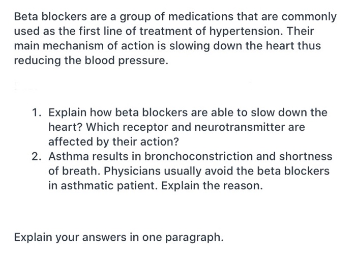 Beta blockers are a group of medications that are   Chegg.com