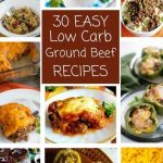 30 Easy Low Carb Ground Beef Recipes | Low Carb Yum